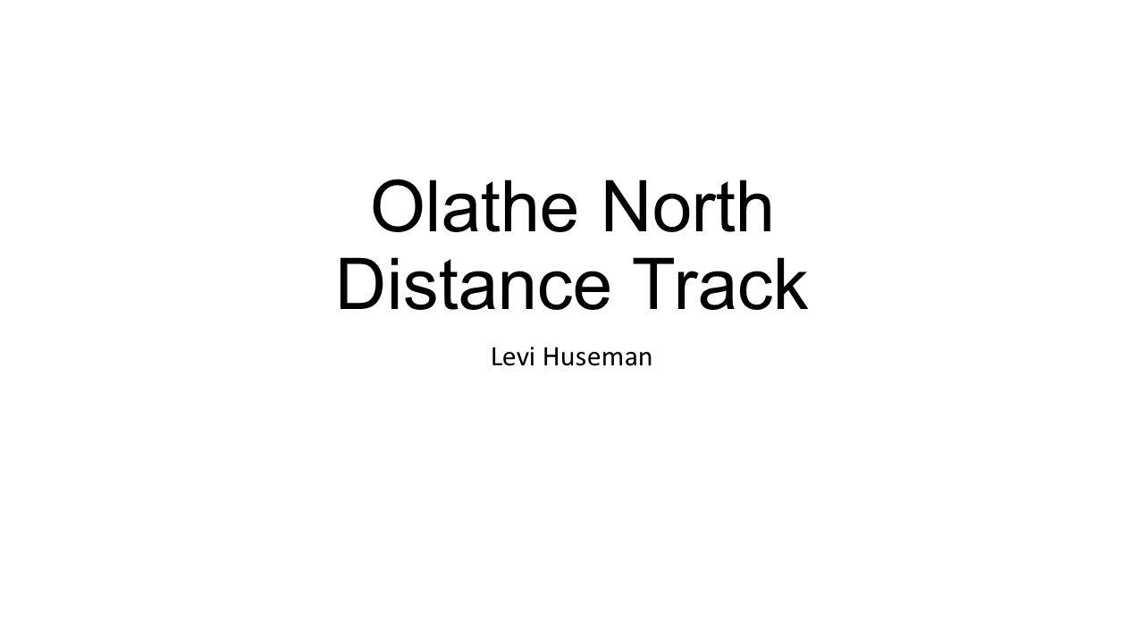 Olathe North Distance Track Levi Huseman