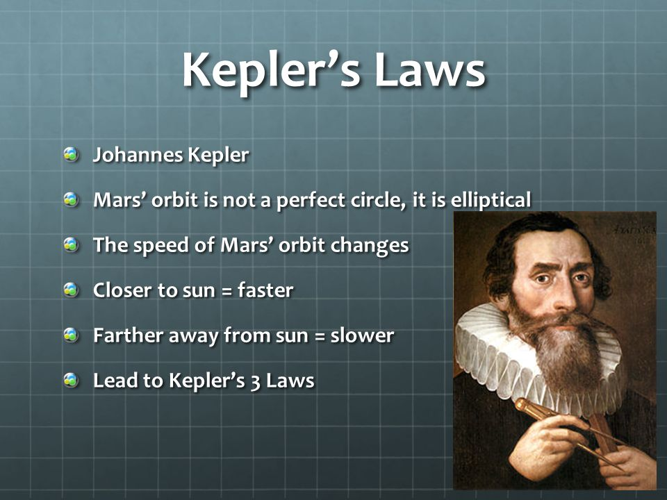 Kepler's 1 st Law The path of each planet around the sun is an ellipse with the sun at one focus