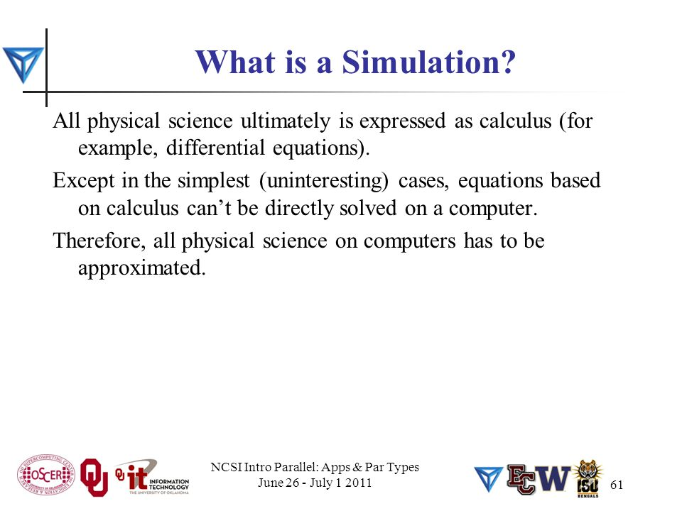 61 What is a Simulation.