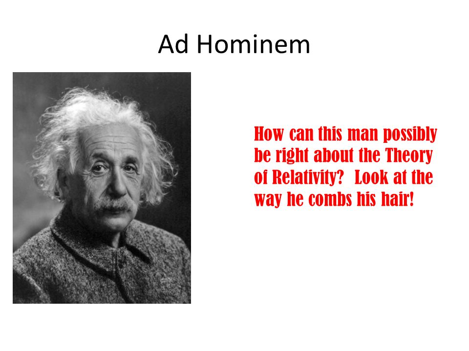 Ad Hominem How can this man possibly be right about the Theory of Relativity.