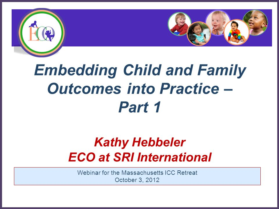 Why do we care about outcomes for families.Pt.