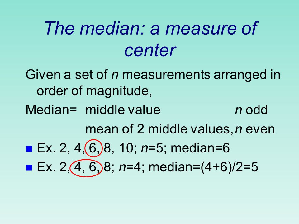 2 characteristics of a data set to measure n center measures where the middle of the data is located n variability measures how spread out the data is