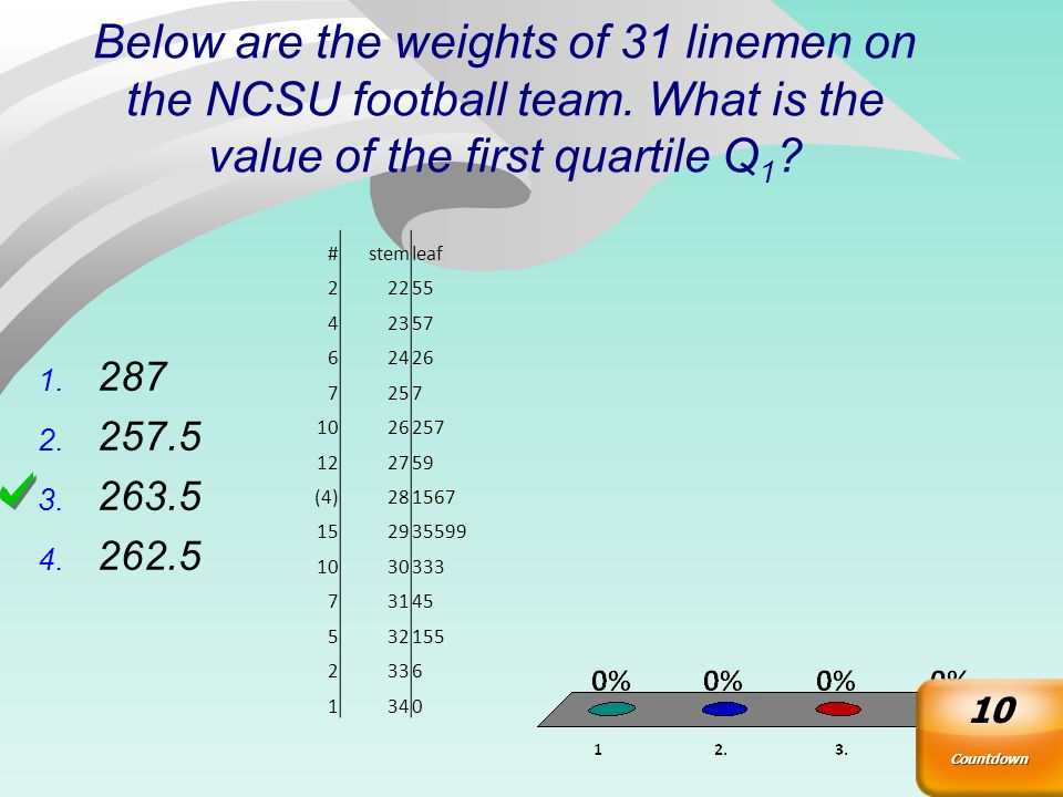 Pulse Rates n = 138 Median: mean of pulses in locations 69 & 70: median= (70+70)/2=70 Q 1 : median of lower half (lower half = 69 smallest pulses); Q 1 = pulse in ordered position 35; Q 1 = 63 Q 3 median of upper half (upper half = 69 largest pulses); Q 3 = pulse in position 35 from the high end; Q 3 =78