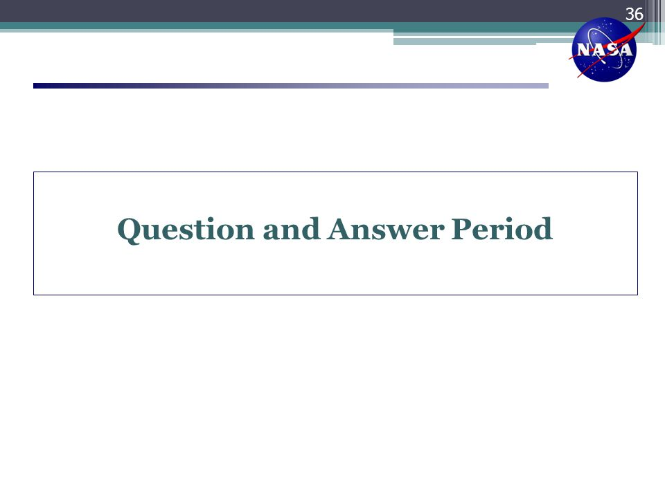 Question and Answer Period 36