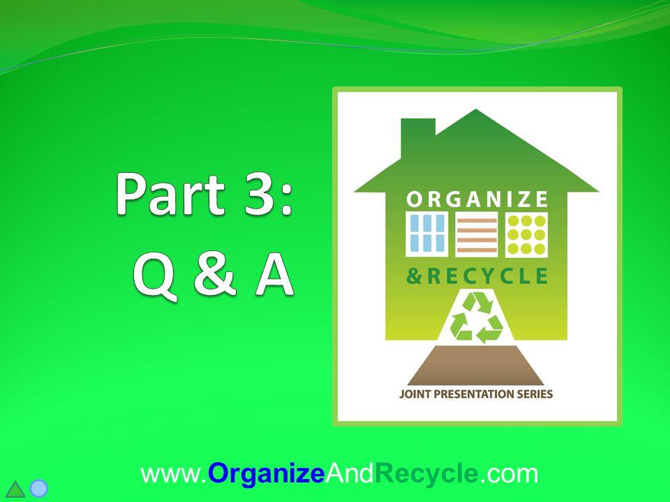 www.OrganizeAndRecycle.com
