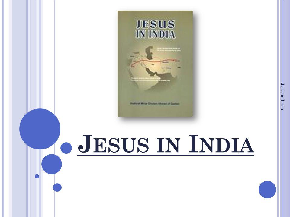 J ESUS IN I NDIA Jesus in India