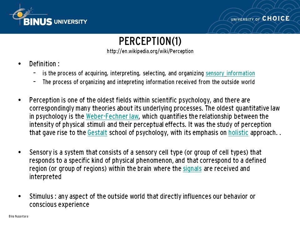 Bina Nusantara 1.Visual Perception 2. Multisensory Integration 3.