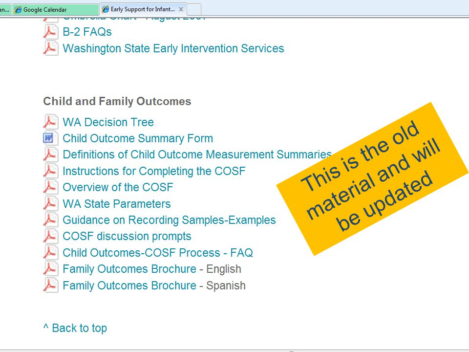 Tools Using the decision tree as a guide and language of descriptor statements will: –Help make the process family friendly – Produce more valid, consistent ratings – Focus examples shared to more efficiently fit discussion into time available/meeting flow Family outcomes brochure on ESIT website will help introduce the outcomes and summary process to families 117