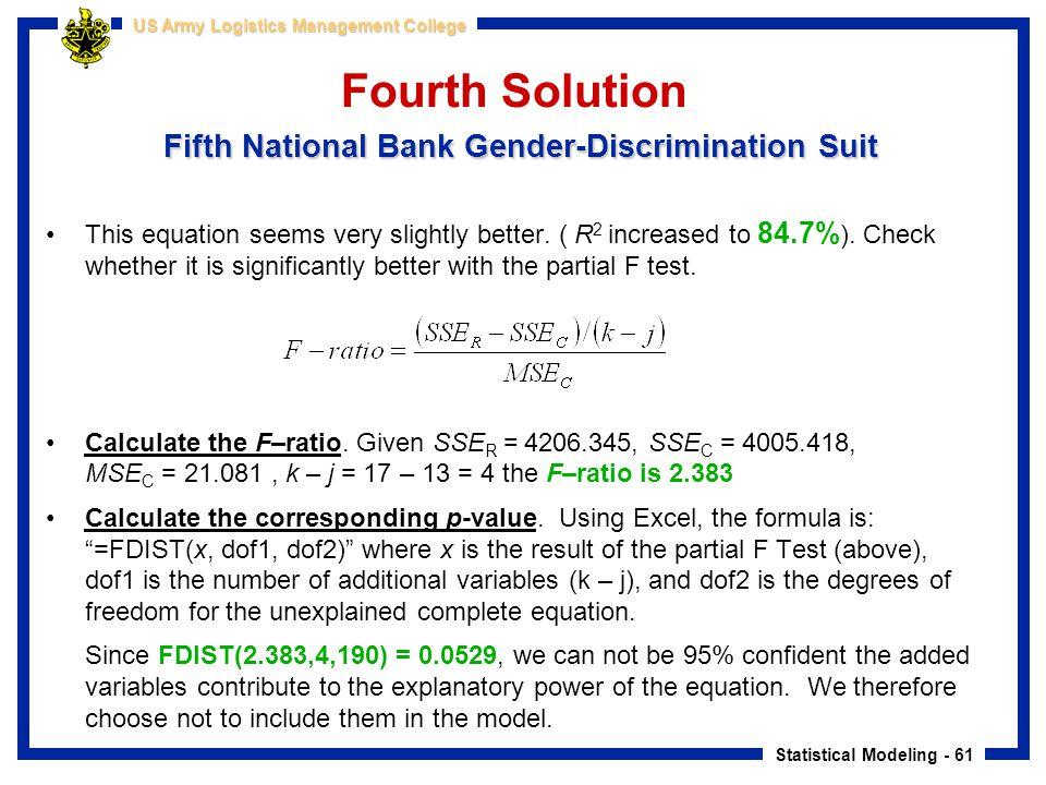 Statistical Modeling - 61 US Army Logistics Management College Fifth National Bank Gender-Discrimination Suit Fourth Solution Fifth National Bank Gend