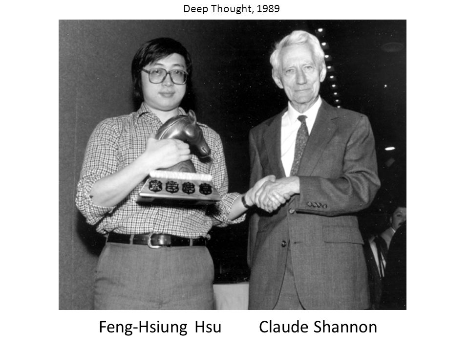 Feng-Hsiung HsuClaude Shannon Deep Thought, 1989