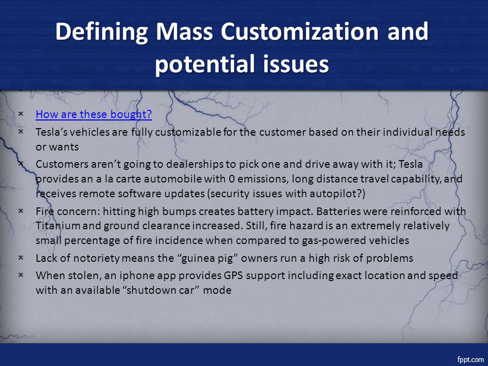 Defining Mass Customization and potential issues × How are these bought.