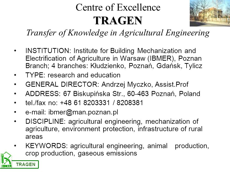 INSTITUTION: Institute for Building Mechanization and Electrification of Agriculture in Warsaw (IBMER), Poznan Branch; 4 branches: Kłudzienko, Poznań,