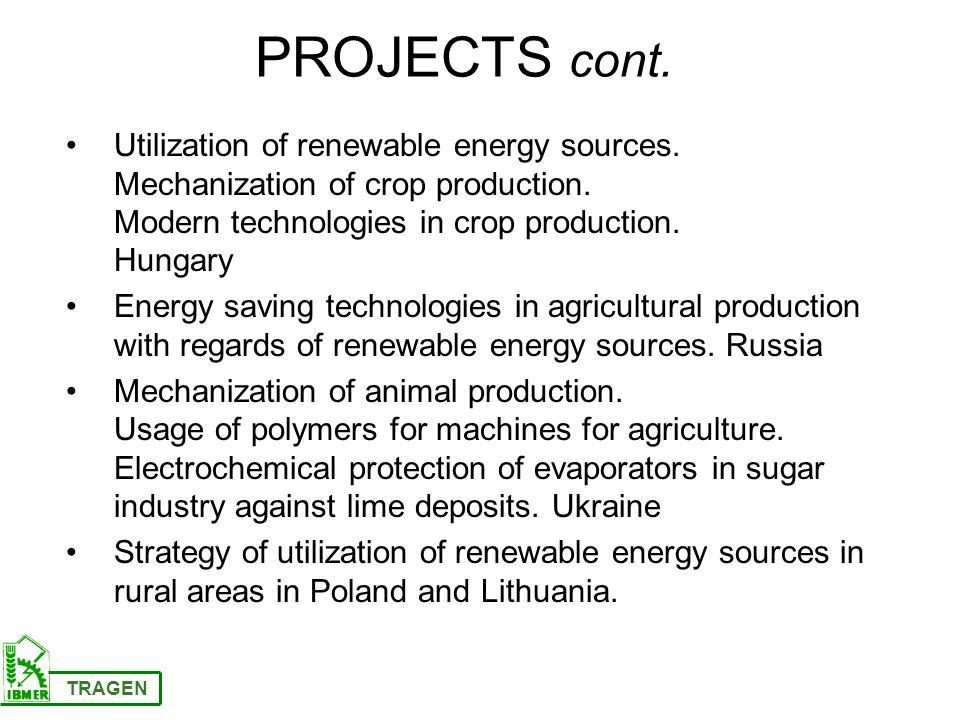 Utilization of renewable energy sources. Mechanization of crop production.