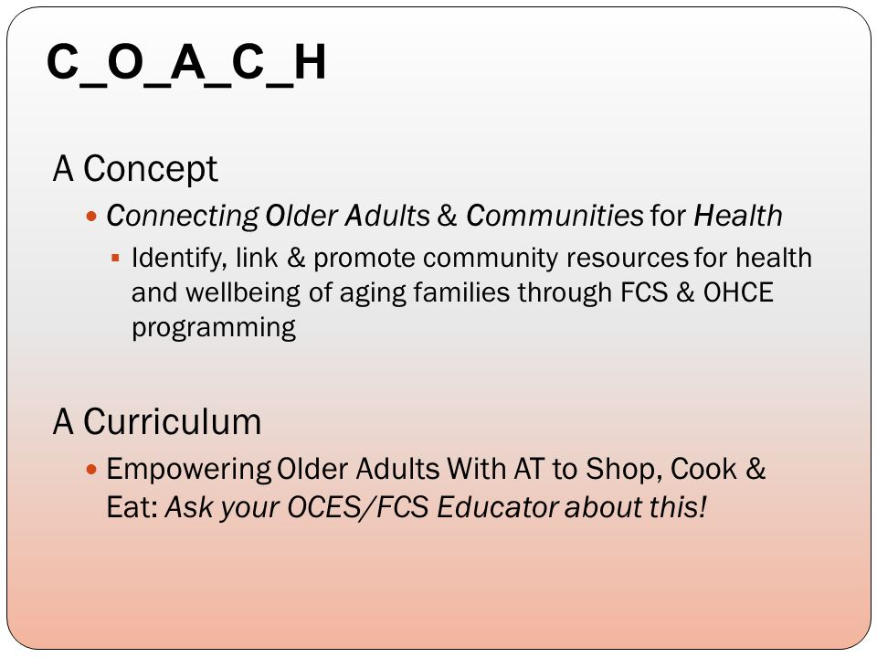 A Concept Connecting Older Adults & Communities for Health  Identify, link & promote community resources for health and wellbeing of aging families t
