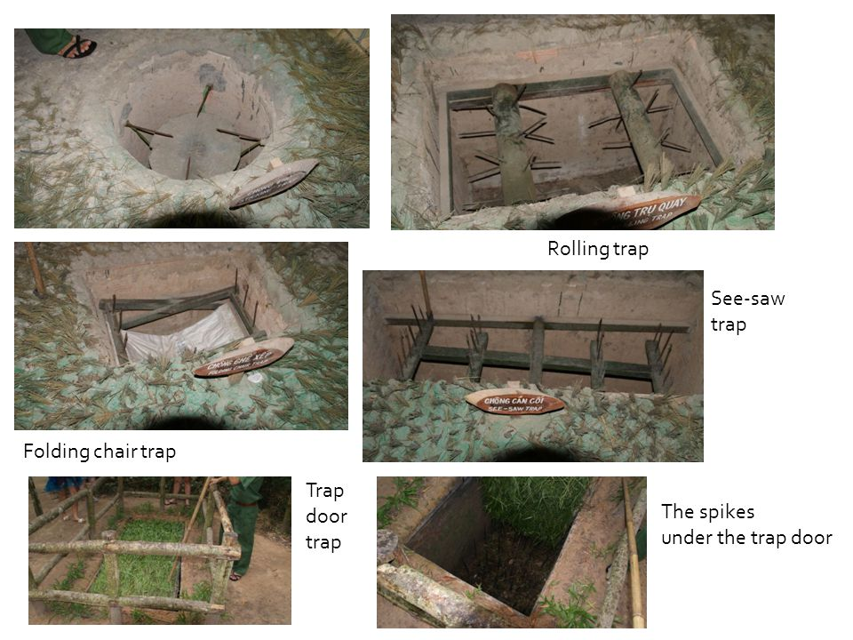 Rolling trap Folding chair trap See-saw trap Trap door trap The spikes under the trap door