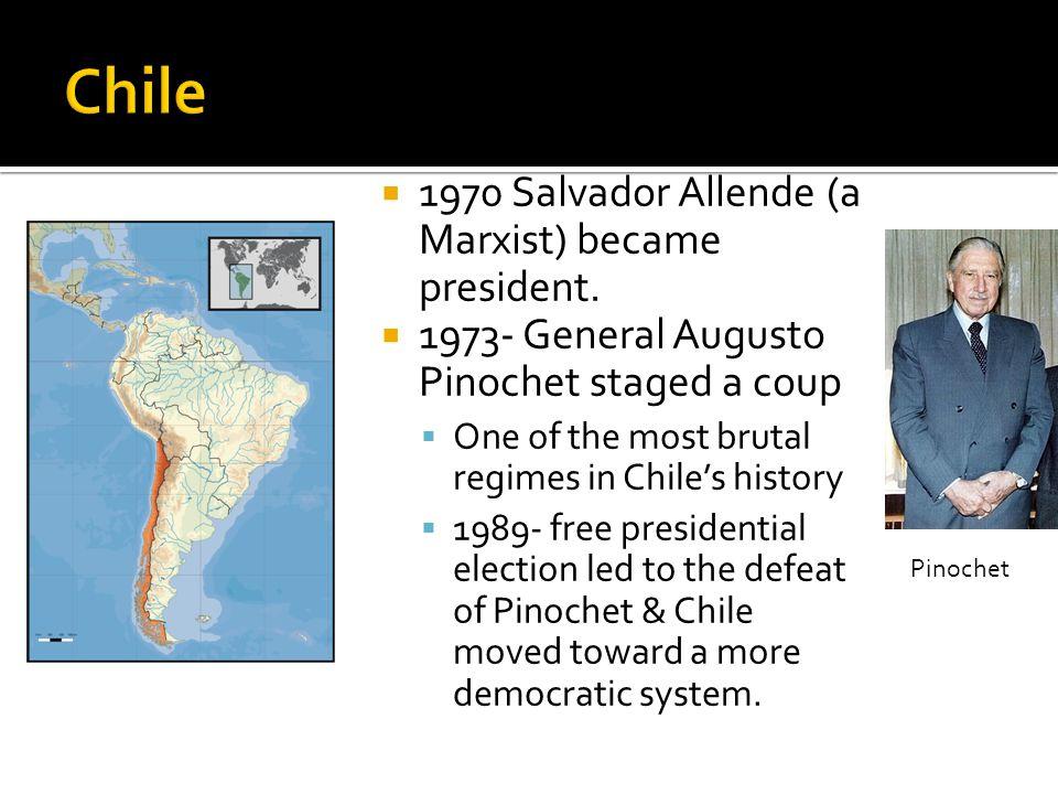  1970 Salvador Allende (a Marxist) became president.