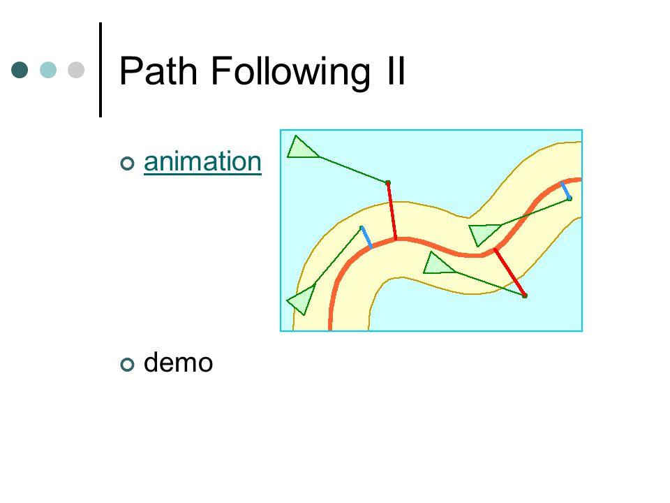 Path Following II animation demo