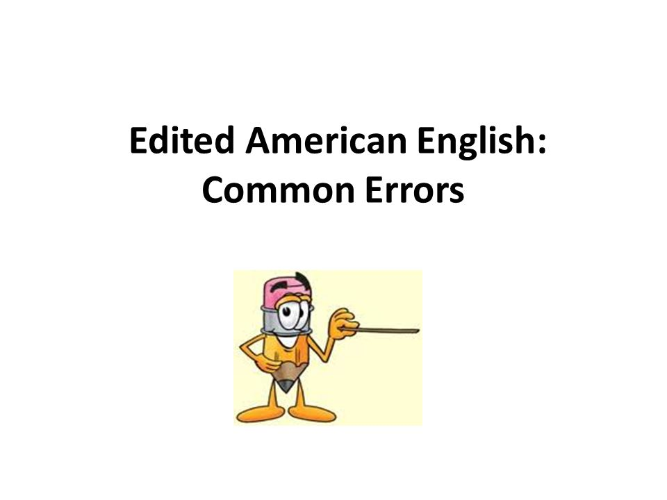 Edited American English: Common Errors