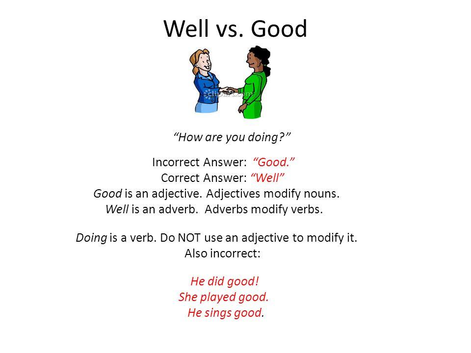 Well vs.