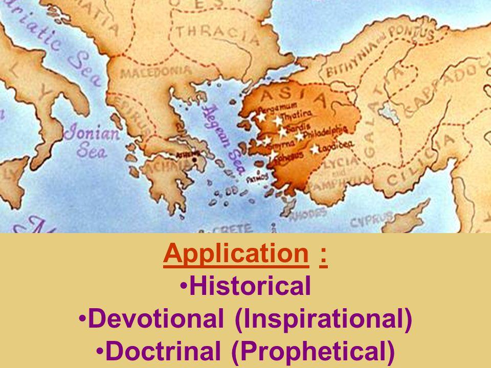 Application : Historical Devotional (Inspirational) Doctrinal (Prophetical)