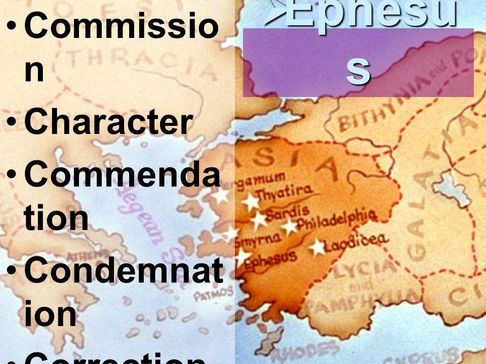 Commissio n Character Commenda tion Condemnat ion Correction Call Challenge  Ephesu s