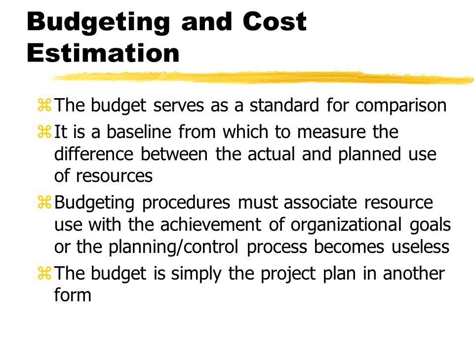 zThe budget serves as a standard for comparison zIt is a baseline from which to measure the difference between the actual and planned use of resources