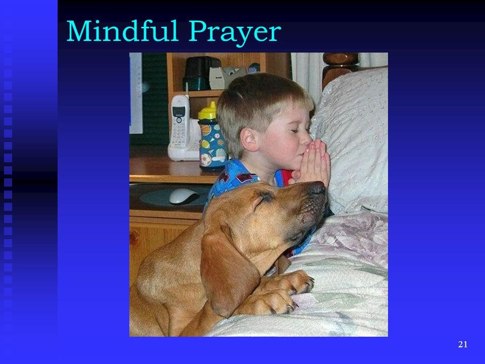 Mindful Prayer 21