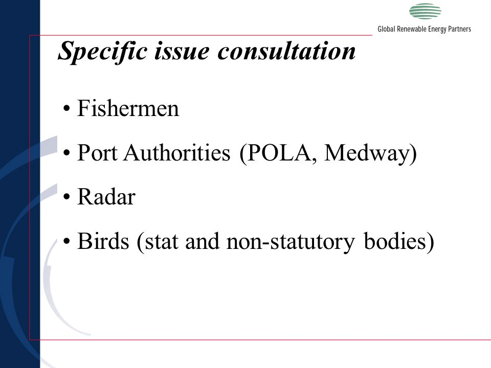 Specific issue consultation Fishermen Port Authorities (POLA, Medway) Radar Birds (stat and non-statutory bodies)