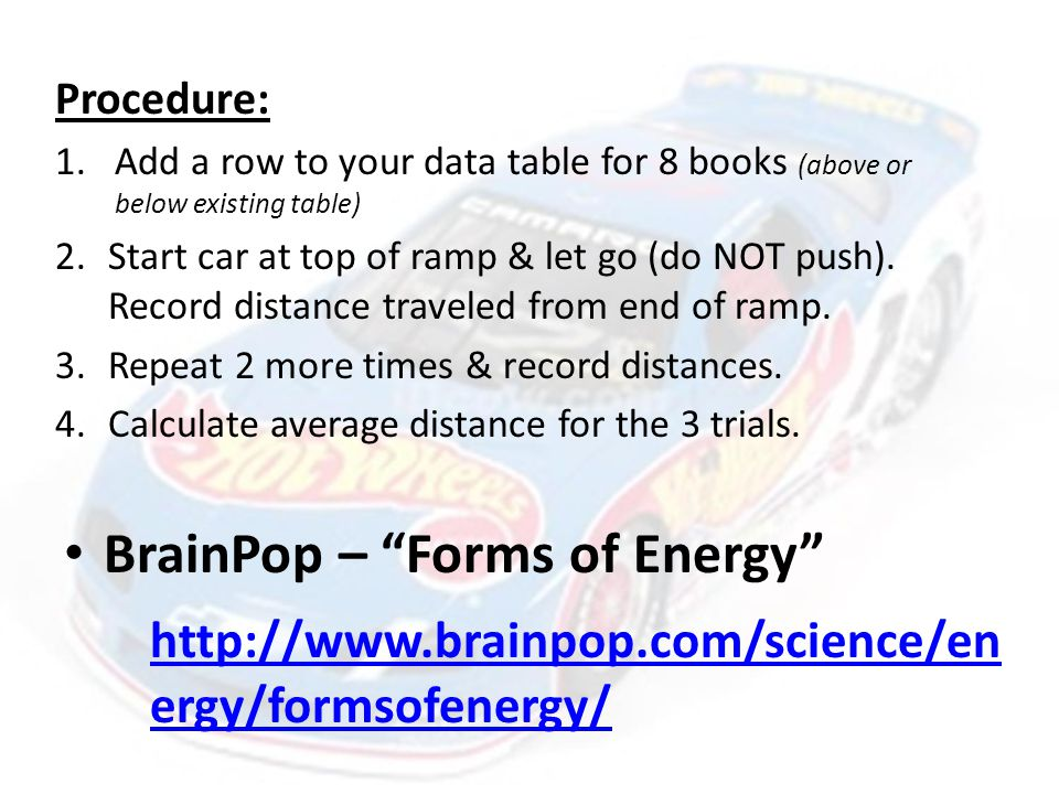 4 Vocabulary: *Add picture to 3 rd box Potential Energy – The stored energy of an object when it is not moving.