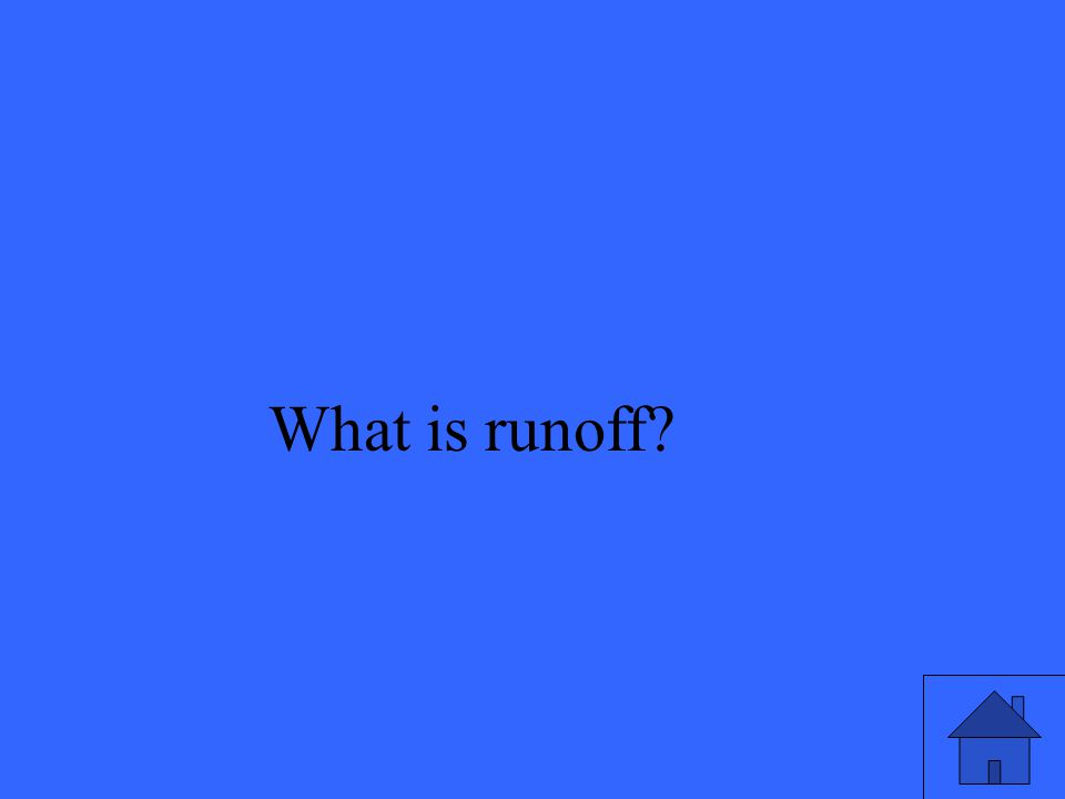 What is runoff