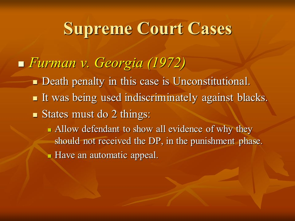 Supreme Court Cases Furman v. Georgia (1972) Furman v.