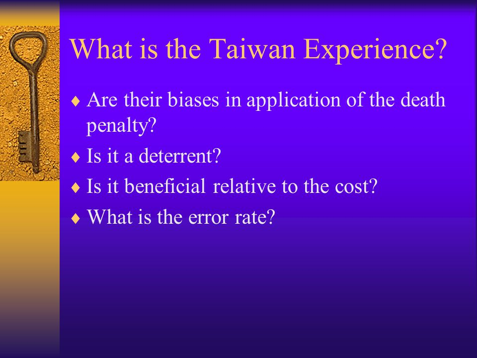 What is the Taiwan Experience.  Are their biases in application of the death penalty.