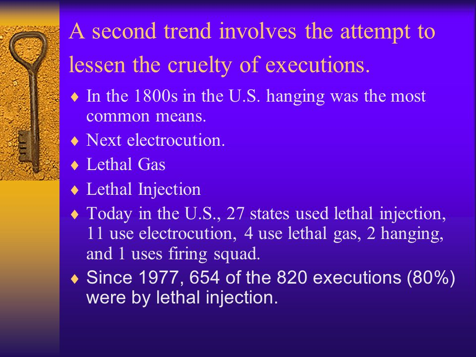 A second trend involves the attempt to lessen the cruelty of executions.