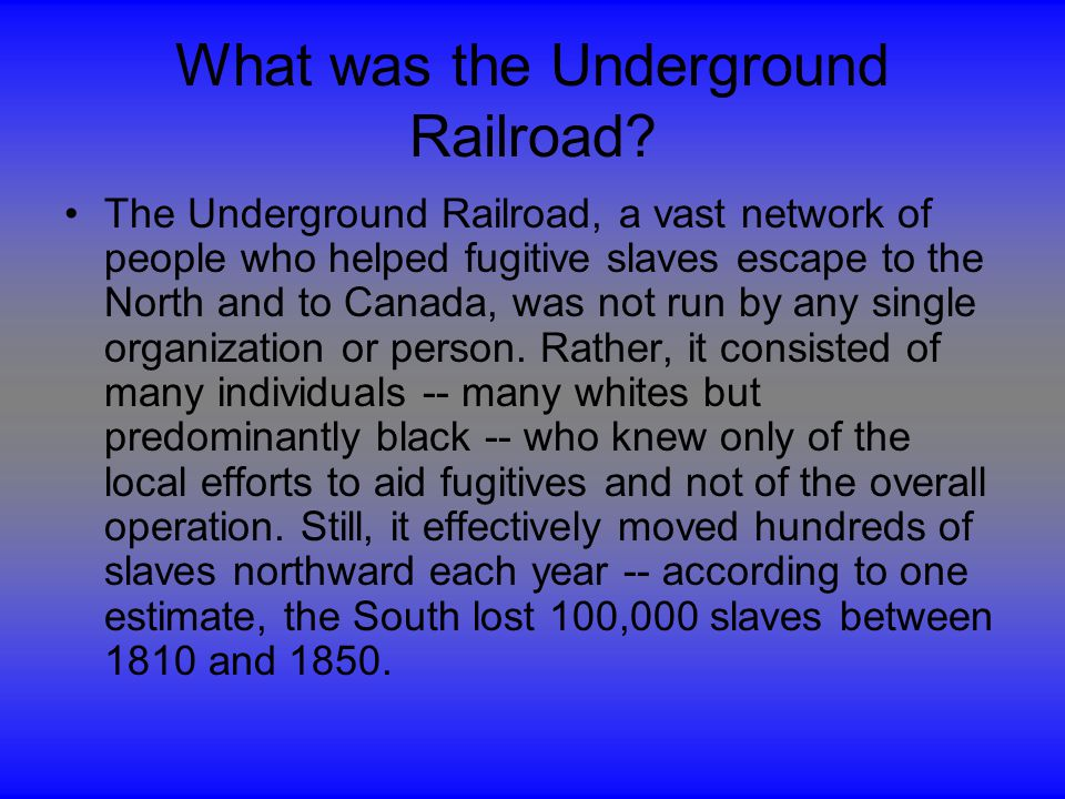 What was the Underground Railroad.