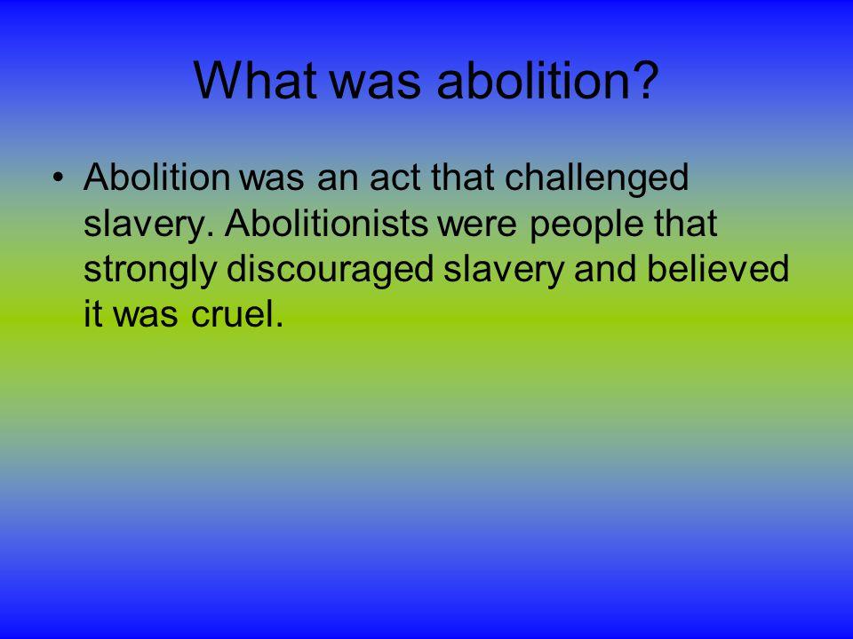 Who were some famous abolitionists.Fredrick Douglas, john brown, Harriet Beecher Stowe, Booker t.