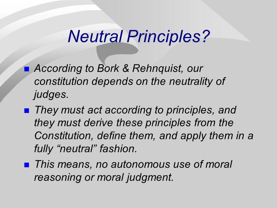 Neutral Principles.