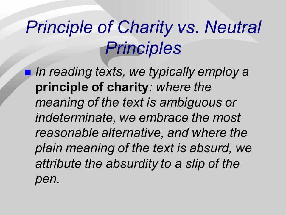 Principle of Charity vs.