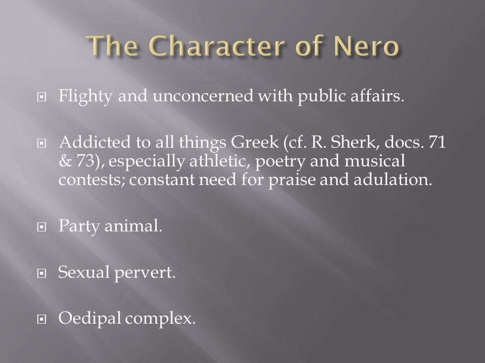  Flighty and unconcerned with public affairs. Addicted to all things Greek (cf.