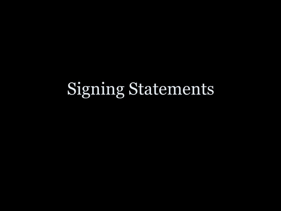 Signing Statements