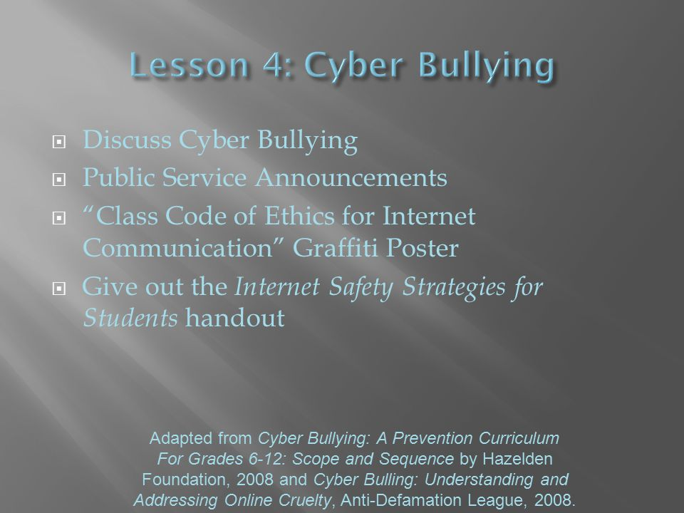 " Discuss Cyber Bullying  Public Service Announcements  ""Class Code of Ethics for Internet Communication"" Graffiti Poster  Give out the Internet Sa"