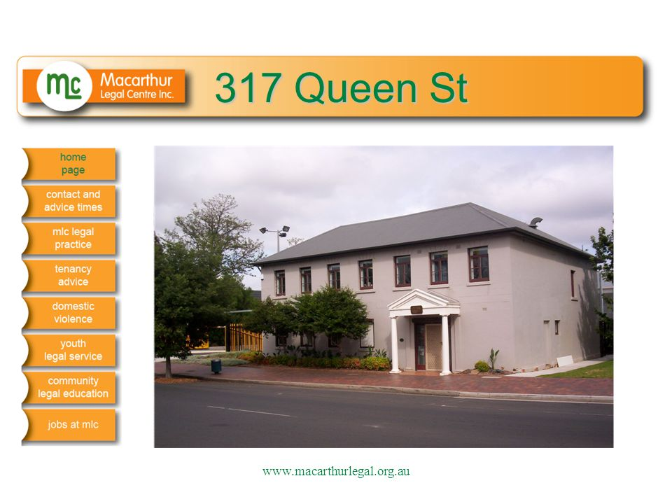 317 Queen St www.macarthurlegal.org.au