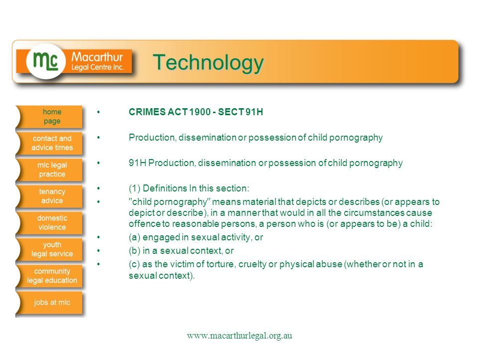 Technology CRIMES ACT 1900 - SECT 91H Production, dissemination or possession of child pornography 91H Production, dissemination or possession of chil