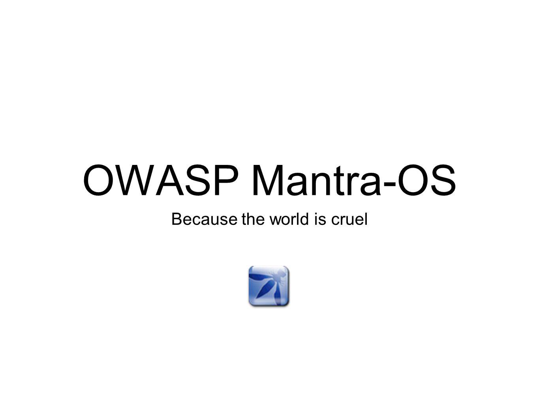 Mantra-OS Web Application Scanners Skipfish Nikto Gruyere