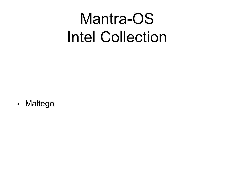 Mantra-OS Intel Collection Maltego