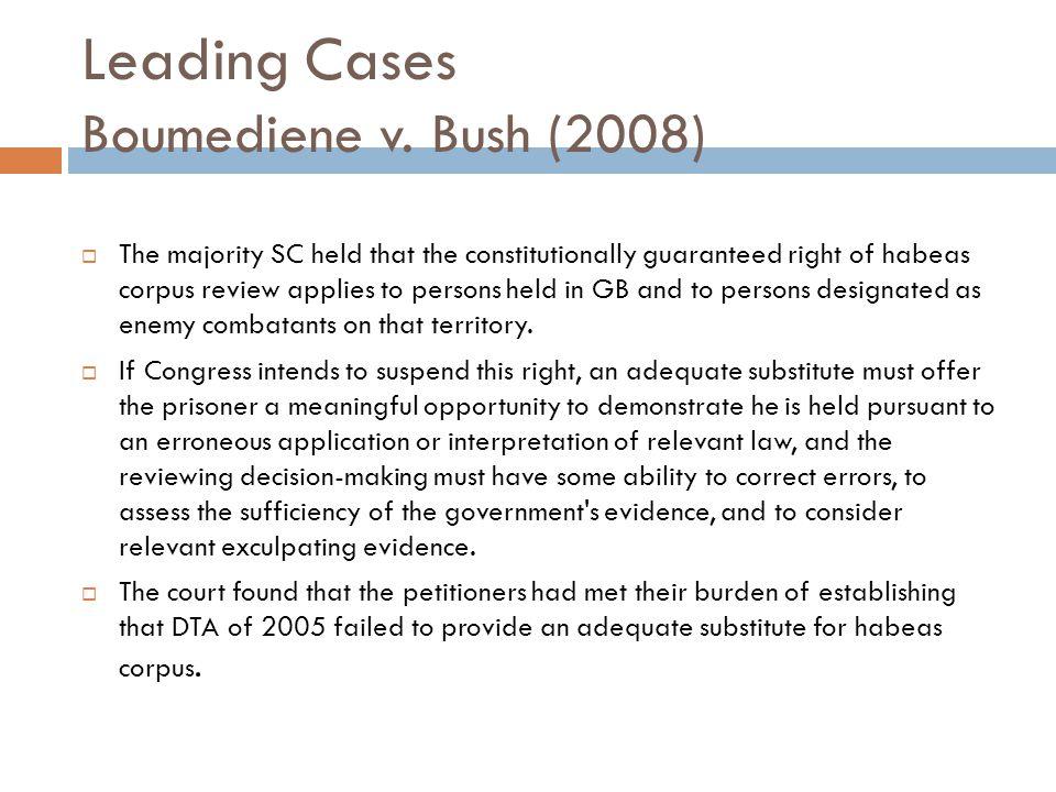 Leading Cases Boumediene v.