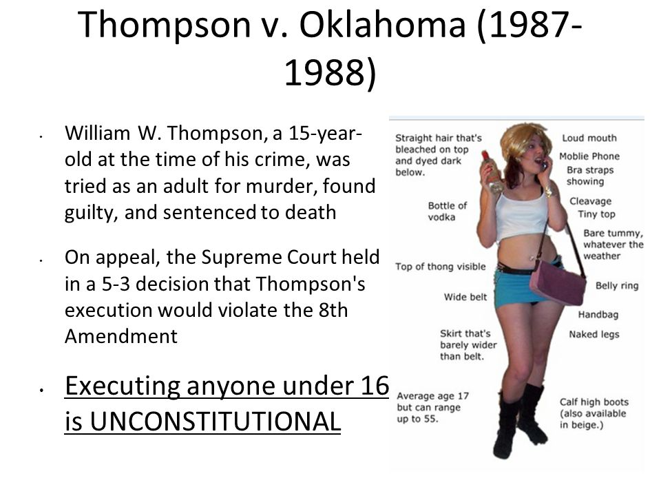 Thompson v.Oklahoma (1987- 1988) William W.