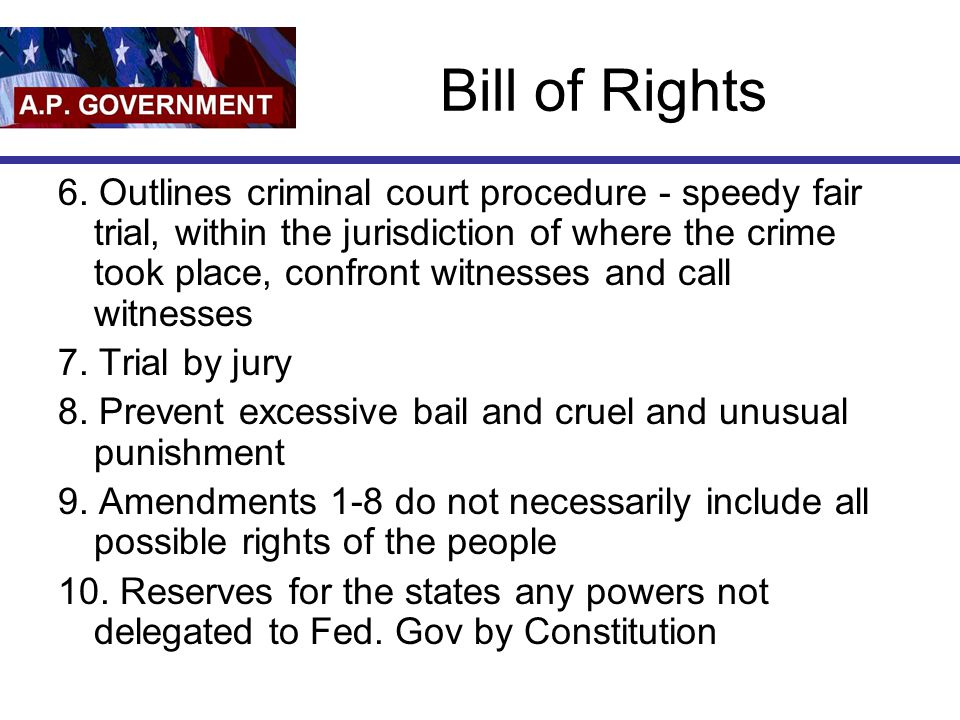 Bill of Rights 6.