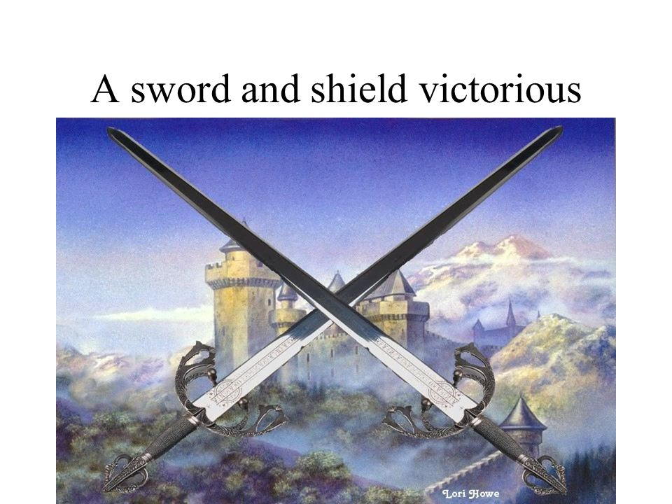 A sword and shield victorious