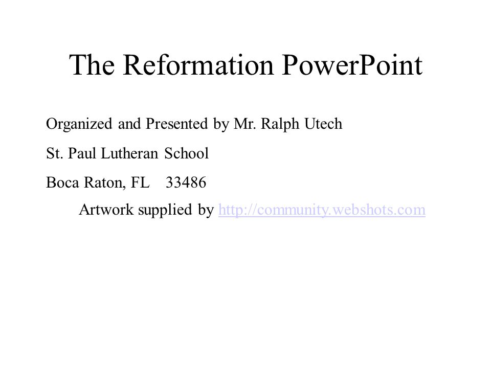 The Reformation PowerPoint Organized and Presented by Mr.