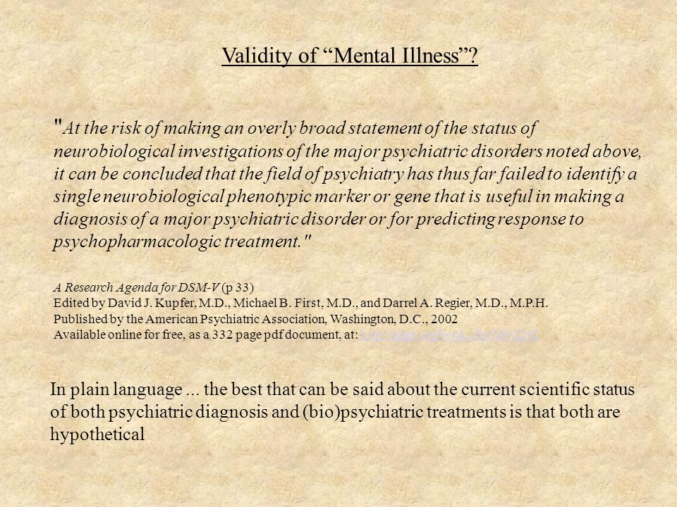 Validity of Mental Illness .